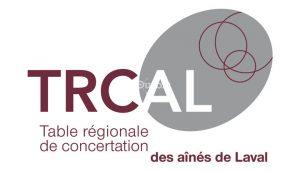 Table régionale de concertation des aînés de Laval (TRCAL)
