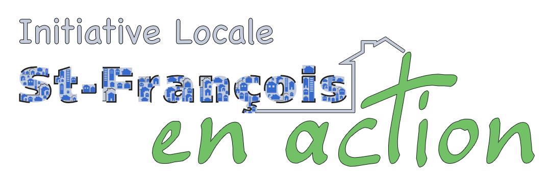 Initiative locale St-François en action